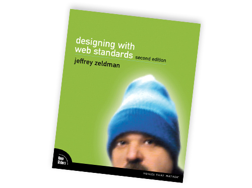 Designing With Web Standards, Zeldman